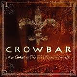 Songtexte von Crowbar - Lifesblood for the Downtrodden