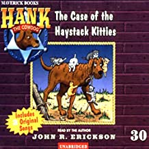 The Case of the Haystack Kitties: Hank the Cowdog