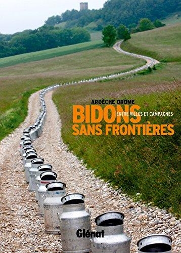 Drôme-Ardèche : balade entre ville et campagne: Entre villes et campagnes