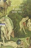 Scarica Libro Il senso della vita (PDF,EPUB,MOBI) Online Italiano Gratis