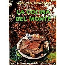 """Comer en el Altoaragón """"La Cocina del Monte"""""""