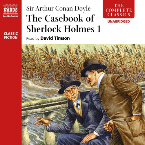 The Casebook of Sherlock Holmes, Volume I  Audiolibri