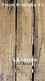 La caisse (French Edition) by [Benoit, J F]