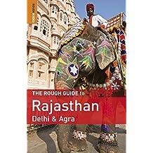 The Rough Guide to Rajasthan, Delhi & Agra by Gavin Thomas (2010-09-20)