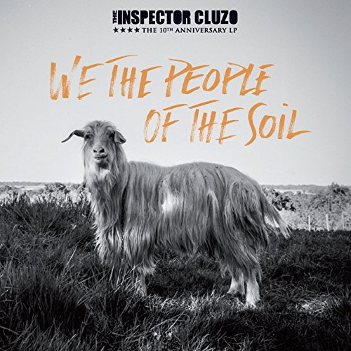 We the people of the soil / The Inspector Cluzo |