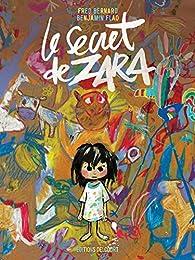 Le secret de Zara par Fred Bernard