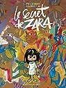 Le secret de Zara par Bernard