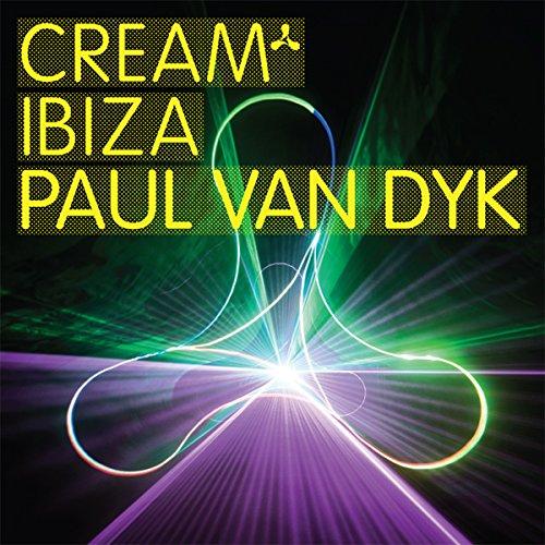 Cream Ibiza - Paul van Dyk (UK...