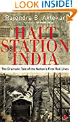 #8: HALT STATION INDIA:THE DRAMATIC TALE OF THE NATION'S FIRST RAIL LINES