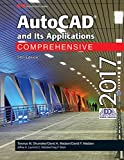 AutoCAD and Its Applications Comprehensive 2017 by Terence M. Shumaker (2016-07-28)