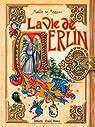 La vie de Merlin par de Montségur
