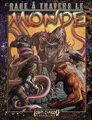Loup-Garou - L'Apocalypse - Rage à travers le monde