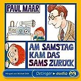 Am Samstag kam das Sams zurück: Hörspiel - Paul Maar
