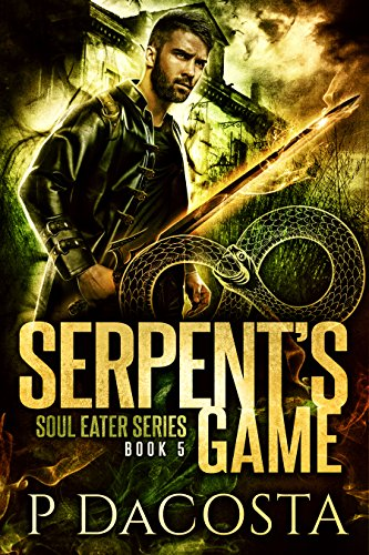 Serpent's Game (The Soul Eater Book 5) (English Edition)