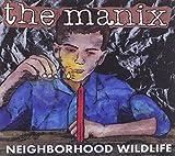 Songtexte von The Manix - Neighborhood Wildlife