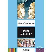 Romeo and Juliet. Con File audio per il download