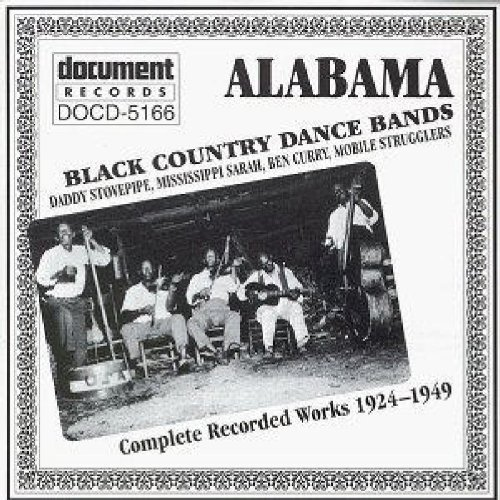 Alabama: Black Country Dance Bands - Complete Recorded Works by Various Artists (2002-03-28)