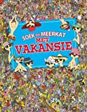 Soek Die Meerkat - Met Vakansie
