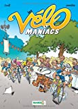 Les Vélomaniacs, Tome 1 :