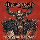 Debauchery: Kings of Carnage (Ltd.Gatefold) [Vinyl LP] (Vinyl)