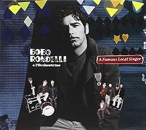 Bobo Rondelli In concert