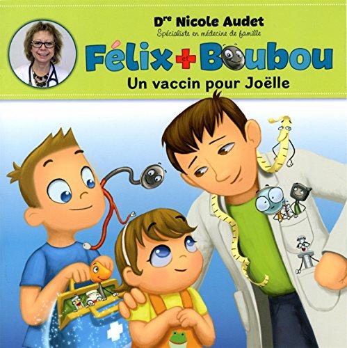 Un vaccin pour Joëlle par Nicole Audet
