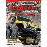 High-Performance Jeep Wrangler Tj Builder's Guide