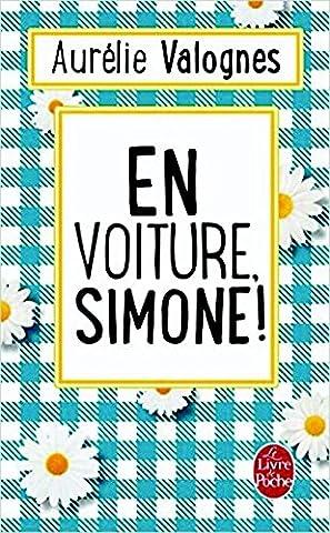 En voiture, Simone