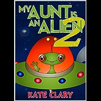 My Aunt is an Alien 2