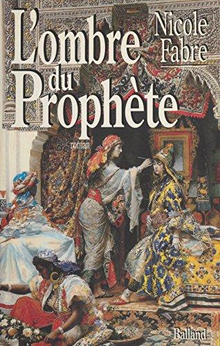 L'ombre du prophète (Littérature Française) par Nicole Fabre