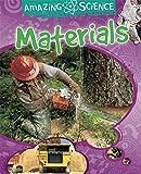 Materials (Amazing Science)