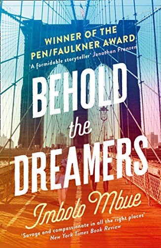 Behold the Dreamers: An Oprahs Book Club pick (English Edition) de [MBUE