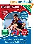 Jugendfußball kompakt: Komplettes Fuß...