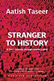 Stranger To History : A Son's Journey Through Islamic Lands