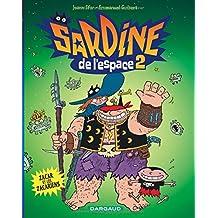 Sardine de l'espace - tome 2 - Zacar et les Zacariens