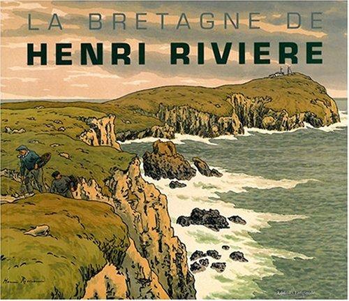 La Bretagne de Henri Rivière par Philippe Le Stum