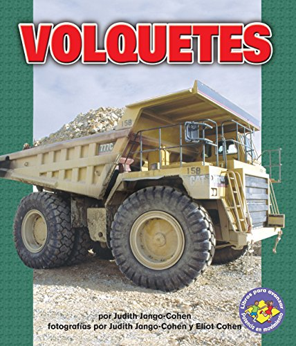 Volquetes (Dump Trucks) (Libros Para Avanzar - Potencia En Movimiento /pull Ahead Books - Mighty Movers)