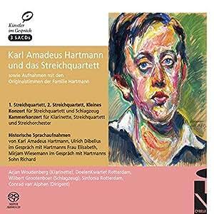 Karl Amadeus Hartmann and the String Quartet [SACD]