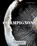 Champignons: Le grand livre Hachette