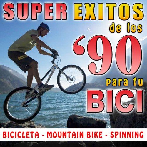 Super Éxitos de los 90's para Tú Bici. Bicicleta, Mountain-Bike, Spinning (Mountain Bike Bicicletas De)