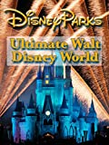 Ultimate Walt Disney World [OV]