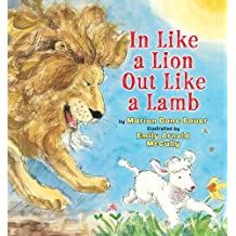 In Like a Lion, Out Like a Lamb by Marion Dane Bauer (2011-12-19)