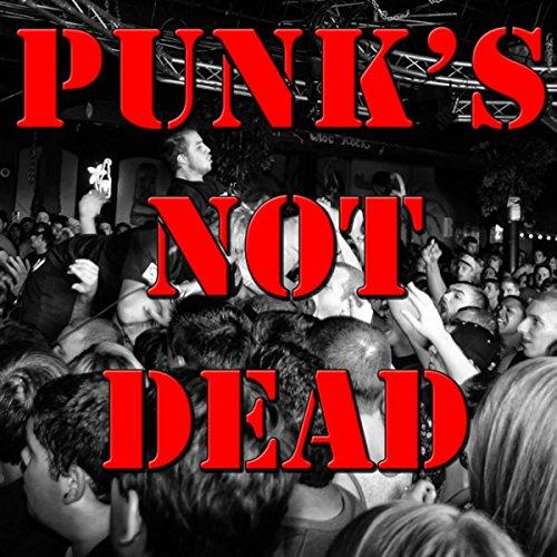 Punk's Not Dead, Vol.2 (Live)