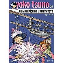 Yoko Tsuno, tome 26 : Le maléfice de l'améthyste