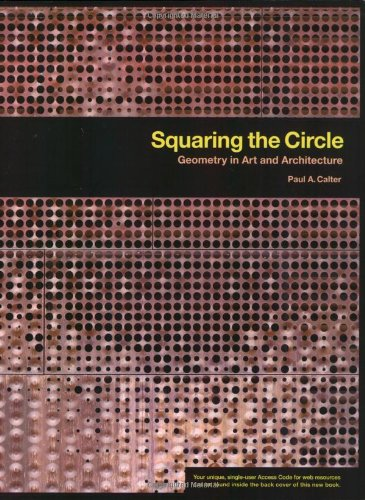 Squaring the Circle: Geometry in Art and Architecture (Key Curriculum Press)