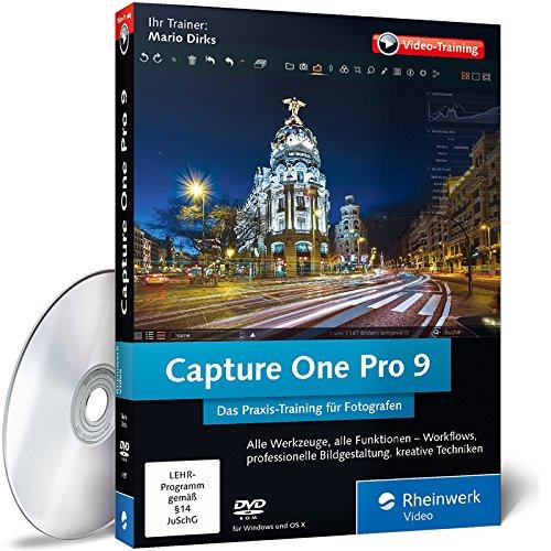 Capture One Pro 9 – Das Praxis-Training für Fotografen mit Mario Dirks, Bildentwicklung, Retusche, Archivierung