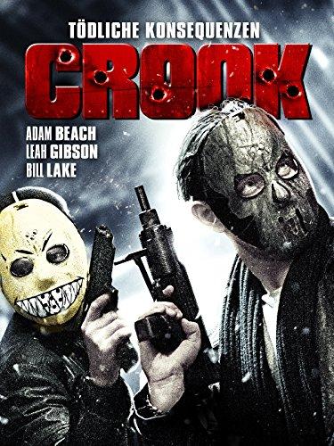 Crook: Tödliche Konsequenzen (2013)