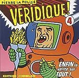 Veridique ! 4