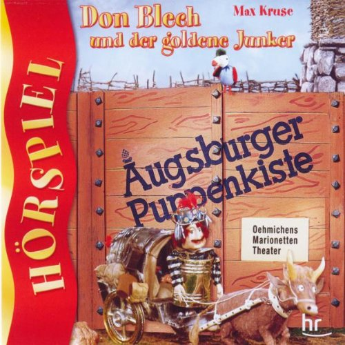Augsburger Puppenkiste: Don Blech und der goldene Junker - Hörspiel - 2 CD