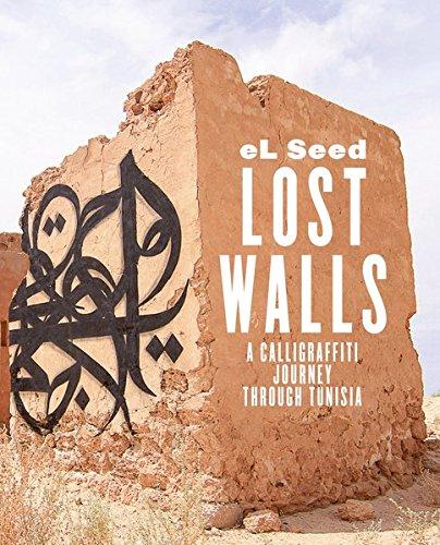 Lost Walls: A Calligraffiti Journey through Tunisia